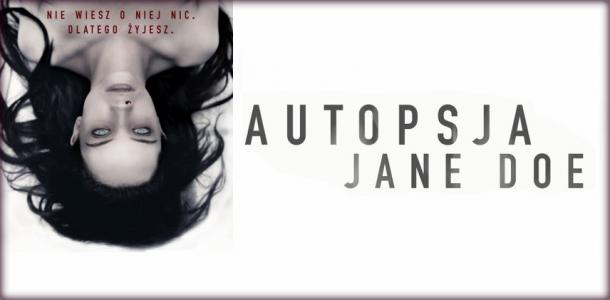 "DKF Film ""Autopsja Jane Doe"""